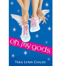 oh. my. gods. by tera lynn childs Book List: young adult books about Greek mythology
