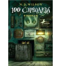 100 cupboards ND Wilson Review: 100 Cupboards by N. D. Wilson