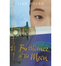 brilliance of the moon lian hearn Review: Across the Nightingale Floor by Lian Hearn