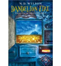 dandelion fire n d wilson Review: 100 Cupboards by N. D. Wilson