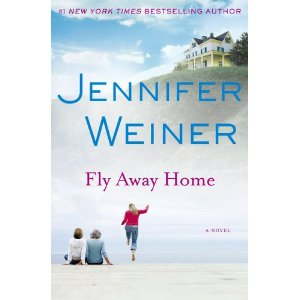 fly away home jennifer weiner New Releases 13 July 2010