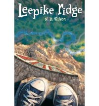 leepike ridge n d wilson Review: 100 Cupboards by N. D. Wilson