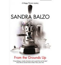 from the grounds up balzo Book List: fiction for coffee lovers