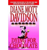 dying for chocolate diane mott davidson Book List: novels about chocolate