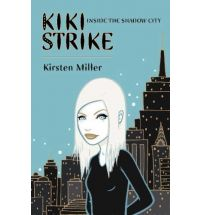 kiki strike kirsten miller Book News, Reviews, and Musings 15 Sep 2010