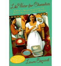 like water for chocolate esquivel Book List: novels about chocolate