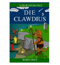 die clawdius Review: I am Spartapuss by Robin Price
