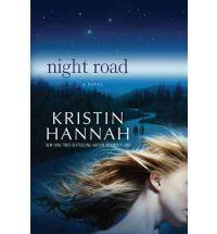 night road kristin hannah Review: Night Road by Kristin Hannah