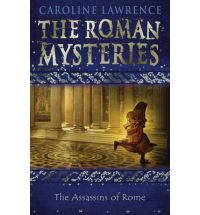 assassins of rome caroline lawrence Book List: Young adult books set in Ancient Rome