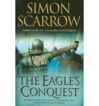 eagles conquest simon scarrow Book List: Young adult books set in Ancient Rome