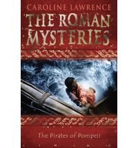 pirates of pompeii caroline lawrence Book List: Young adult books set in Ancient Rome