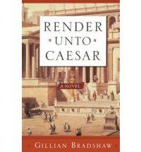 render unto caesar gillian bradshaw Book List: Young adult books set in Ancient Rome