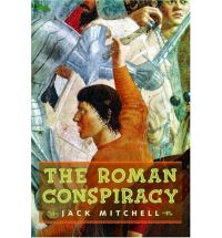 roman conspiracy jack mitchell Book List: Young adult books set in Ancient Rome