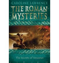 secrets of vesuvius caroline lawrence Book List: Young adult books set in Ancient Rome