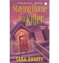 staying home is a killer Book Review: Getting Away is Deadly by Sara Rosett