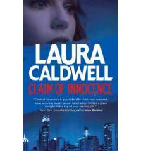 claim of innocence laura caldwell Book Review: Claim of Innocence by Laura Caldwell