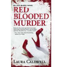 red blooded murder caldwell Book Review: Claim of Innocence by Laura Caldwell