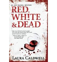 red white and dead laura caldwell Book Review: Claim of Innocence by Laura Caldwell
