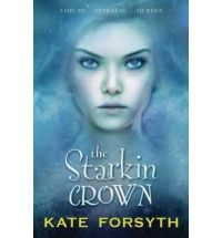 starkin crown kate forsyth Book Review: The Starkin Crown by Kate Forsyth