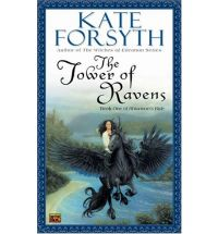 tower of ravens forsyth Book Review: The Starkin Crown by Kate Forsyth