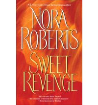 nora roberts sweet revenge Book Review: Chasing Fire by Nora Roberts