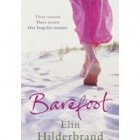 Barefoot by Elin Hilderbrand Review: Barefoot by Elin Hilderbrand