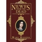 Newes from the Dead by Mary Hooper Historical Holiday Blog Hop giveaway: Newes from the Dead by Mary Hooper