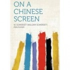 On a Chinese Screen by W Somerset Maugham2 On Instagram, travel writing and On A Chinese Screen by W Somerset Maugham