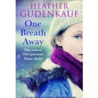 Book Review: One Breath Away by Heather Gudenkauf