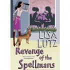 Book Review: Revenge of the Spellmans by Lisa Lutz