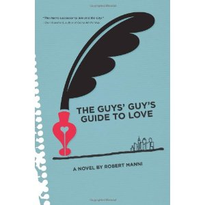 Book Review: The Guys Guys Guide to Love by Robert Manni