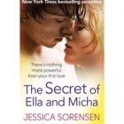 The Secret of Ella and Micha by Jessica Sorensen Giveaway: The Secret of Ella and Micha by Jessica Sorensen
