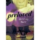 Book Review: Preloved by Shirley Marr