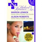 Romance on the ward: Lily's Scandal by Marion Lennox and Zoe's Baby by Alison Roberts