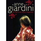 Book Review: The Sad Truth About Happiness by Anne Giardini