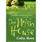 Review: The Wish House by Celia Rees