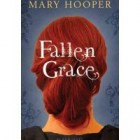 Book Review: Fallen Grace by Mary Hooper