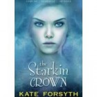 Book Review: The Starkin Crown by Kate Forsyth